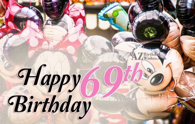 Happy 69th birthday… - AZBirthdayWishes.com