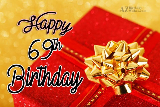 69th birthday greetings… - AZBirthdayWishes.com