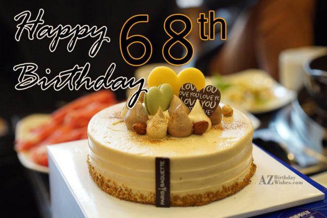 68th Birthday Wishes - AZBirthdayWishes.com