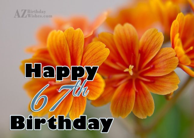 Happy 67th birthday… - AZBirthdayWishes.com