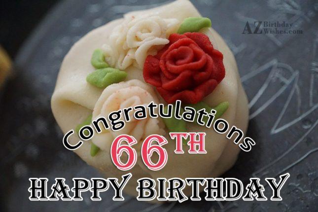 66th Birthday Wishes - AZBirthdayWishes.com