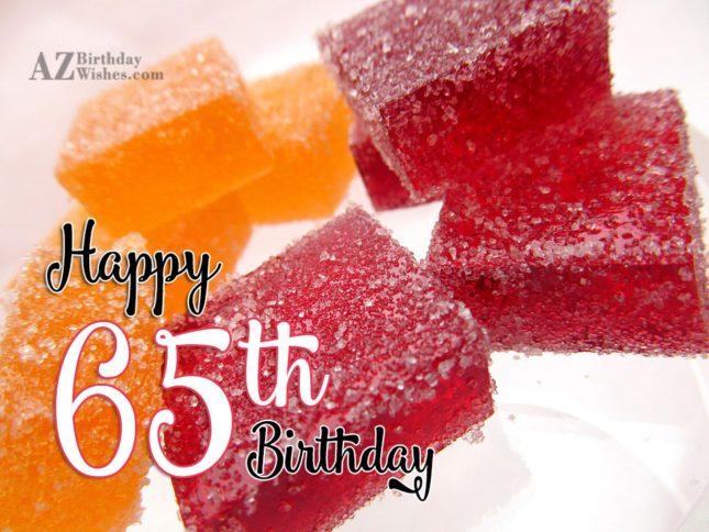 65th Birthday Wishes - AZBirthdayWishes.com