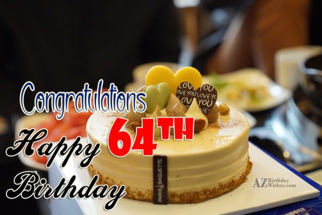 64th Birthday Wishes - AZBirthdayWishes.com