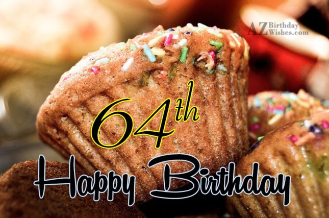 Happy 64th birthday… - AZBirthdayWishes.com