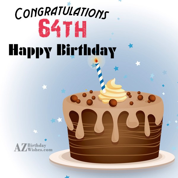 A very happy 64th birthday… - AZBirthdayWishes.com
