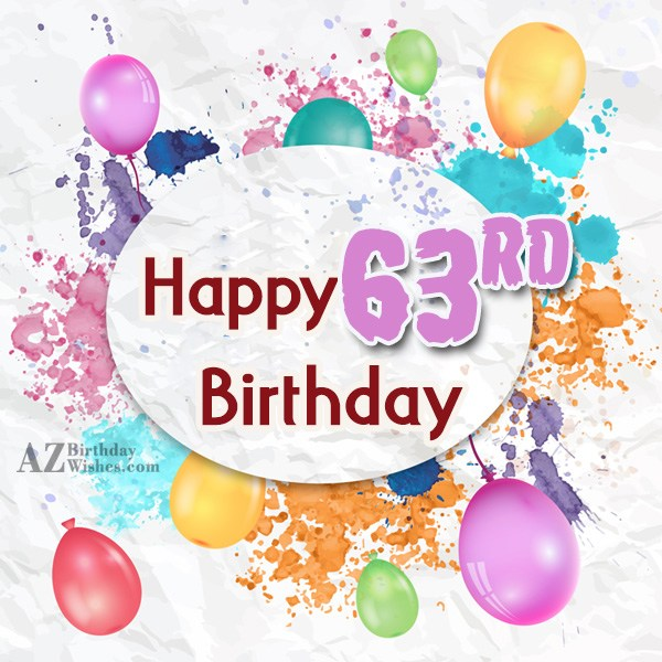63rd birthday greetings… - AZBirthdayWishes.com