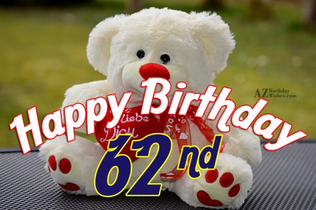 Wishing a very happy 62nd birthday… - AZBirthdayWishes.com