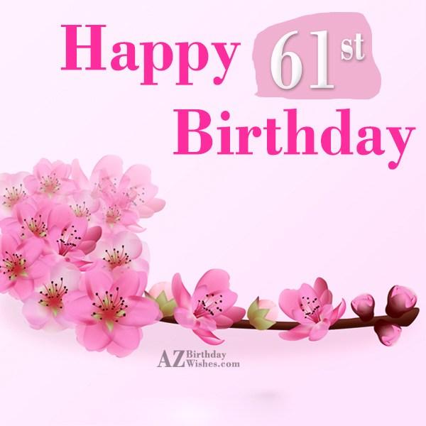 Happy 61st birthday… - AZBirthdayWishes.com