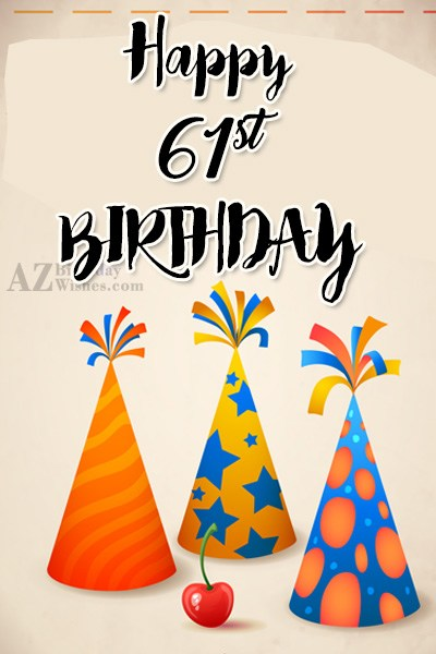 61st birthday greetings… - AZBirthdayWishes.com