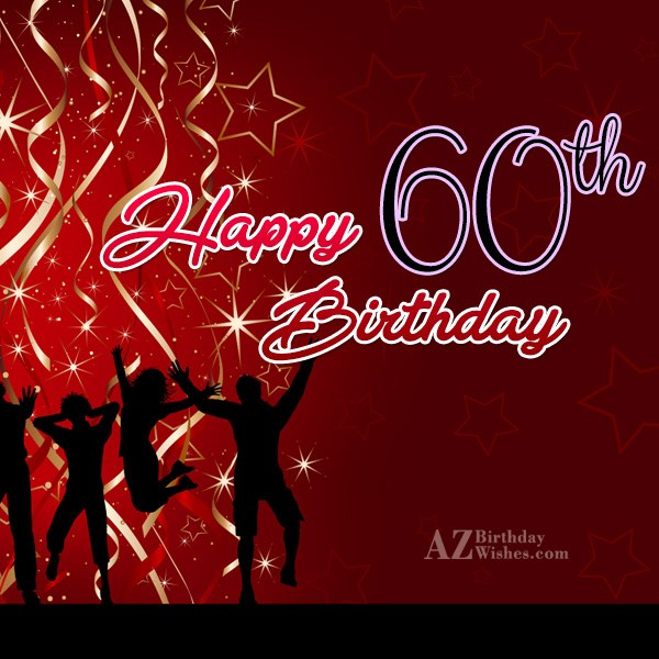 60th birthday greetings… - AZBirthdayWishes.com