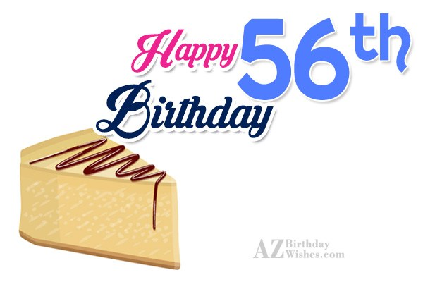 A very happy 56th birthday… - AZBirthdayWishes.com