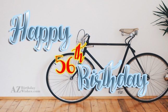 56th Birthday Wishes - AZBirthdayWishes.com