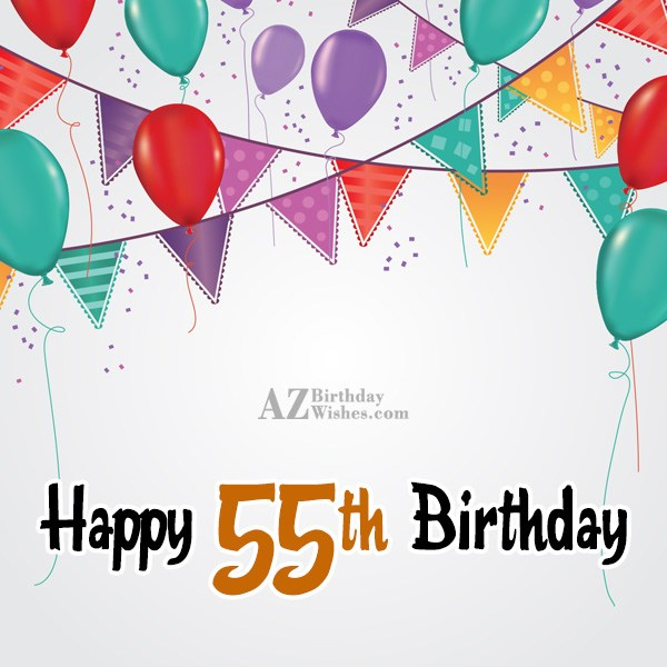 A very happy 55th birthday… - AZBirthdayWishes.com