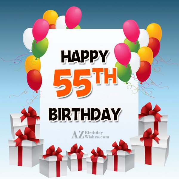 55th Birthday Wishes - AZBirthdayWishes.com