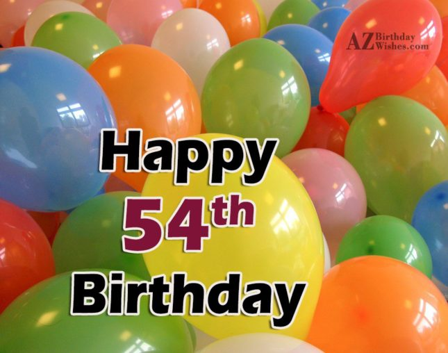 Wishing a very happy 54th birthday… - AZBirthdayWishes.com
