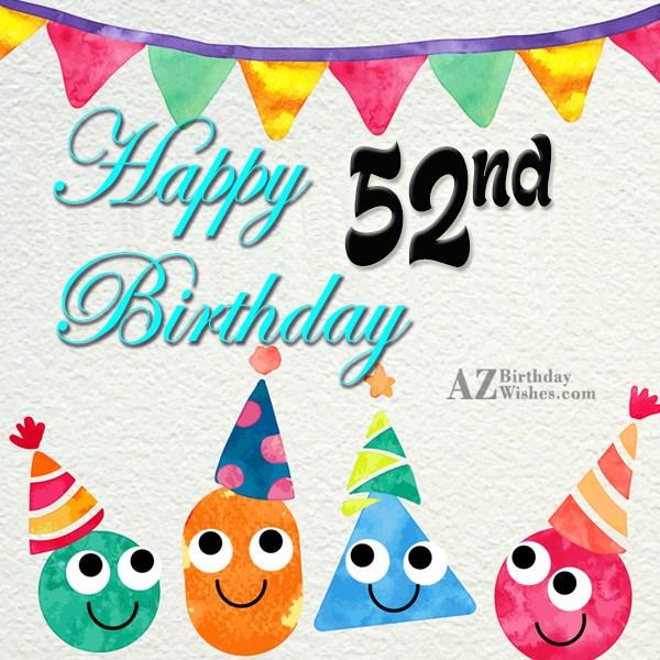 Wishing a very happy 52nd birthday… - AZBirthdayWishes.com