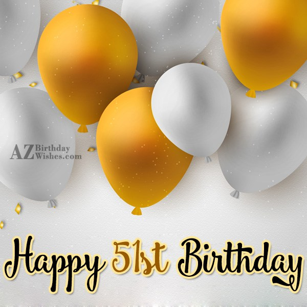 51st birthday greetings… - AZBirthdayWishes.com