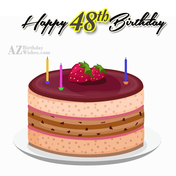 Wishing a very happy 48th birthday… - AZBirthdayWishes.com