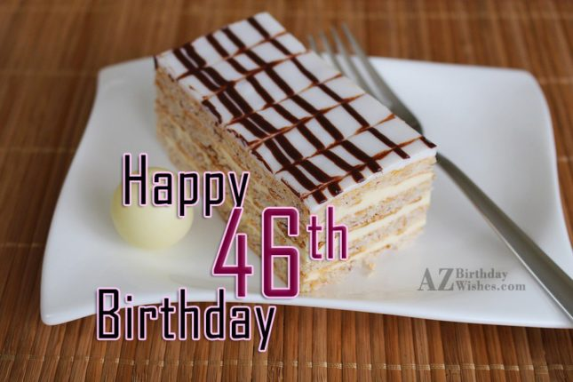 46th birthday wishes… - AZBirthdayWishes.com