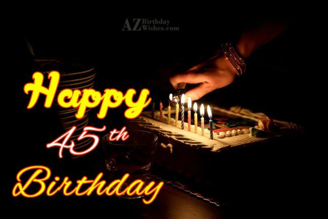 45th birthday greetings… - AZBirthdayWishes.com