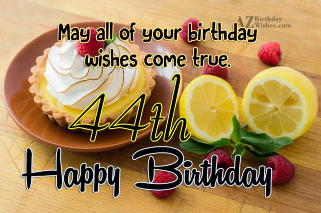 44th birthday wishes… - AZBirthdayWishes.com