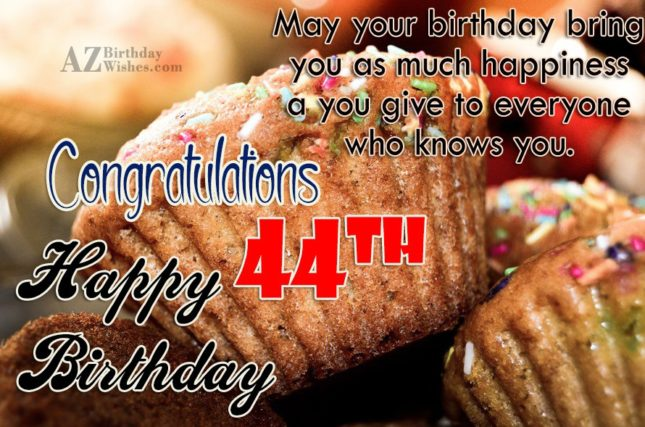 44th birthday greetings… - AZBirthdayWishes.com