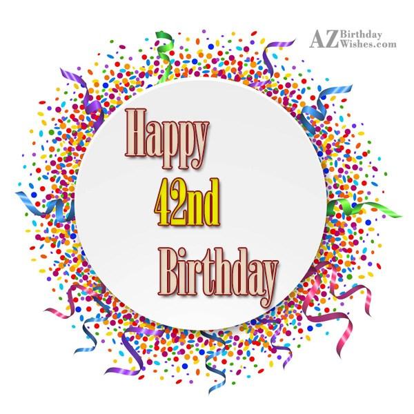 42nd birthday greetings… - AZBirthdayWishes.com