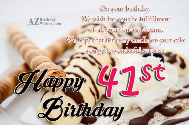 Wishing happy 41st birthday… - AZBirthdayWishes.com