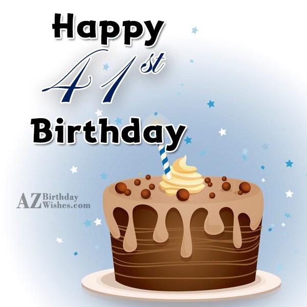 A very happy 41st birthday… - AZBirthdayWishes.com