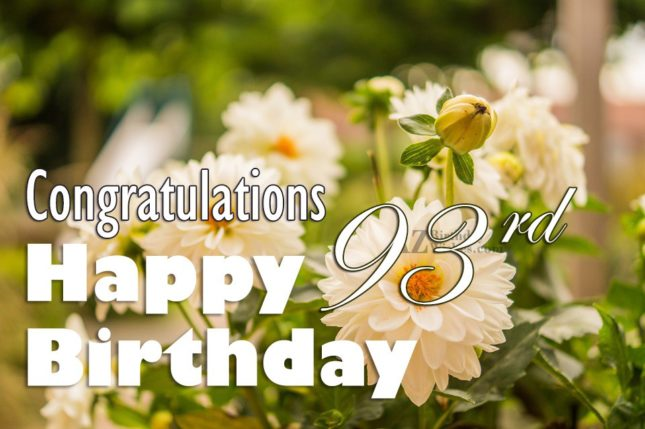 93rd Birthday Wishes - AZBirthdayWishes.com
