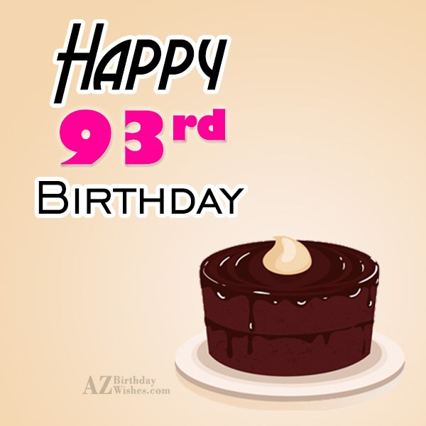 A very happy 93rd birthday… - AZBirthdayWishes.com