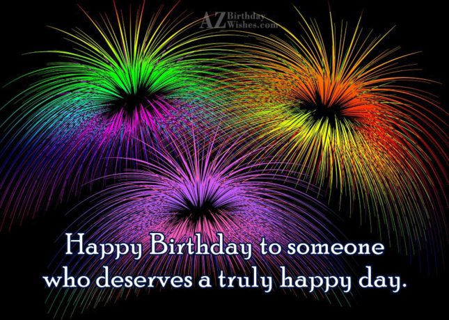 Happy birthday to someone… - AZBirthdayWishes.com