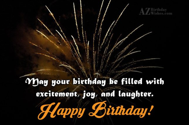 May your birthday be filled with… - AZBirthdayWishes.com
