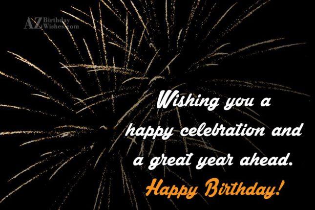Wishing you a happy celebration… - AZBirthdayWishes.com