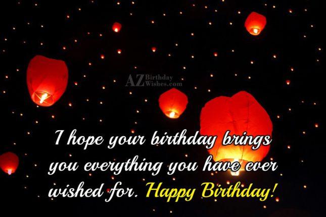 I hope your birthday brings… - AZBirthdayWishes.com