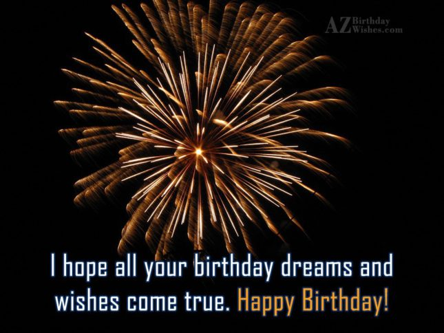 I hope all your birthday… - AZBirthdayWishes.com