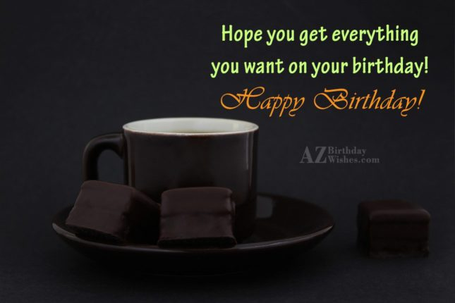 Birthday greeting with dark chocolate and cup of coffee… - AZBirthdayWishes.com