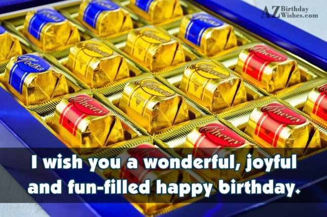 Birthday wishes with chocolate candies in box… - AZBirthdayWishes.com