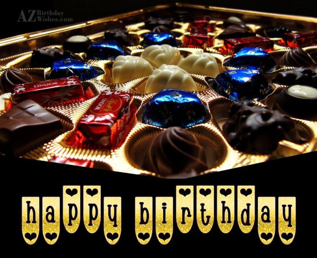 Birthday greetings with a lovely pack of chocolates… - AZBirthdayWishes.com
