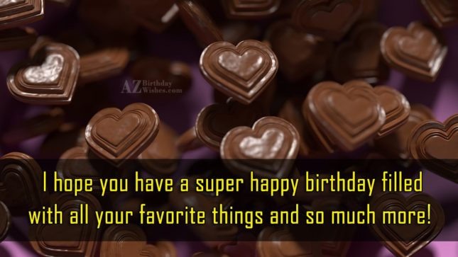 Wishing Happy birthday with heart shaped chocolates… - AZBirthdayWishes.com