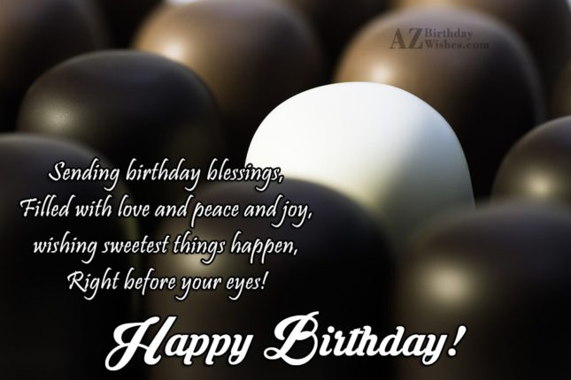 Sending birthday blessings filled with… - AZBirthdayWishes.com