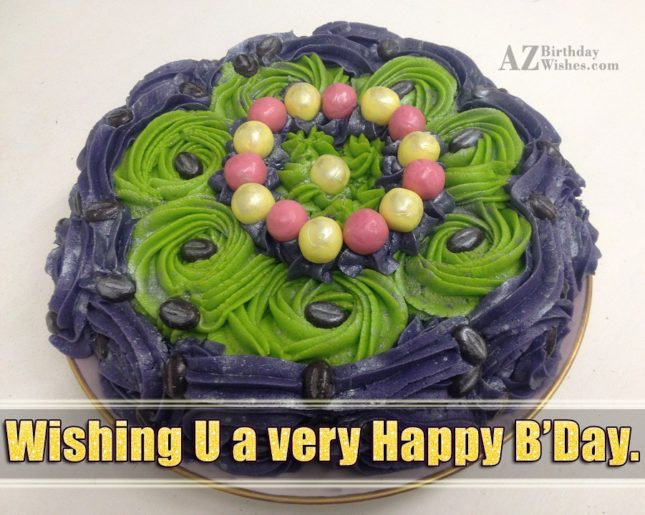 Wishing Happy birthday with a colorful cake… - AZBirthdayWishes.com