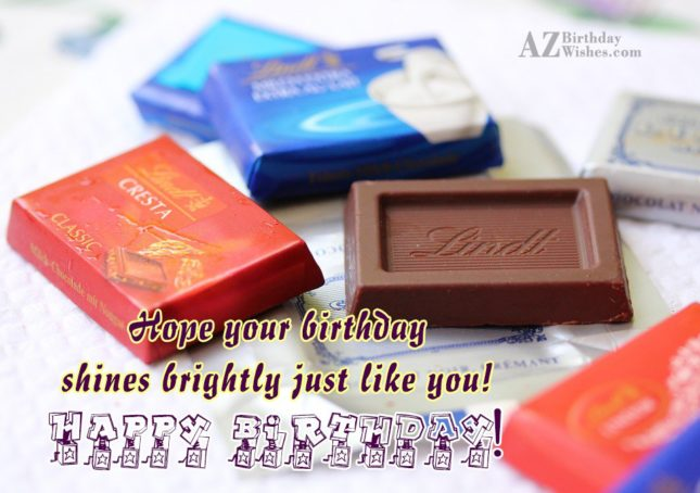 Hope your birthday shines brightly just like you… - AZBirthdayWishes.com