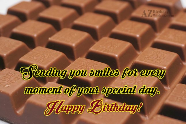 Sending birthday greetings with chocolate bar in background… - AZBirthdayWishes.com