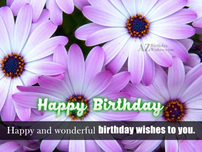 Happy and wonderful wishes… - AZBirthdayWishes.com