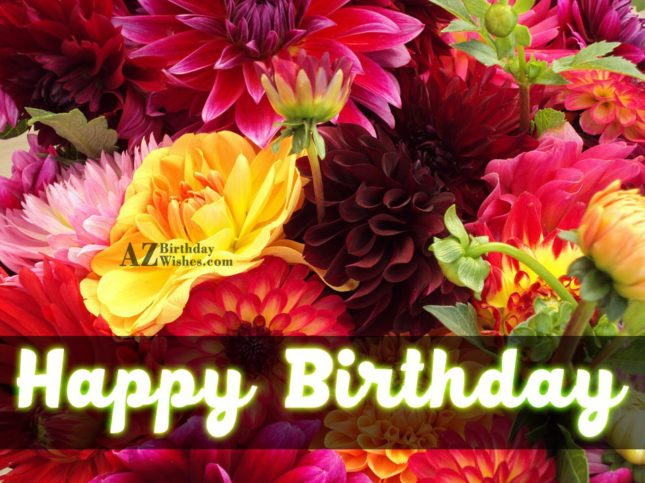 Happy birthday on bunch of lilies… - AZBirthdayWishes.com
