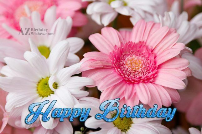 Happy birthday on light colored lilies… - AZBirthdayWishes.com