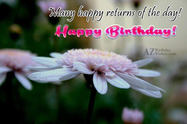 Many happy returns… - AZBirthdayWishes.com