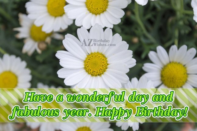 Have a wonderful day… - AZBirthdayWishes.com