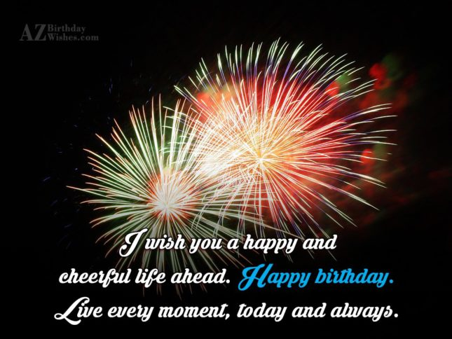 I wish you a happy and cheerful… - AZBirthdayWishes.com